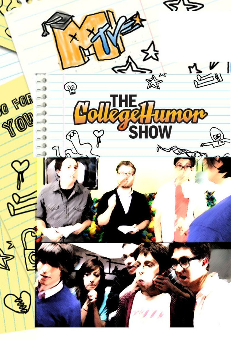 The CollegeHumor Show Poster