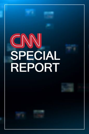 CNN Special Report Poster