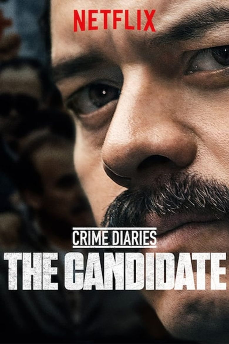 Crime Diaries: The Candidate Poster
