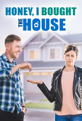 Honey I Bought The House Poster