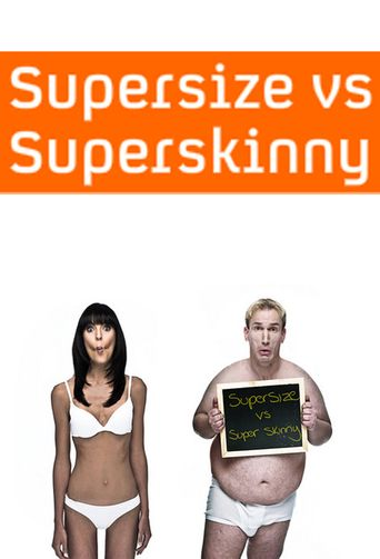 Supersize vs Superskinny Poster