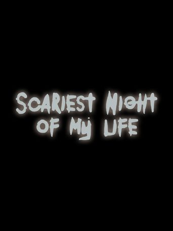 Scariest Night of My Life Poster