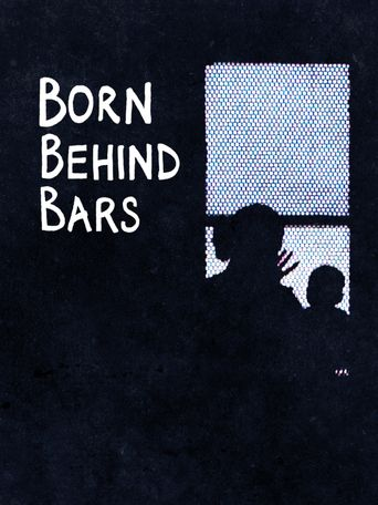 Born Behind Bars Poster