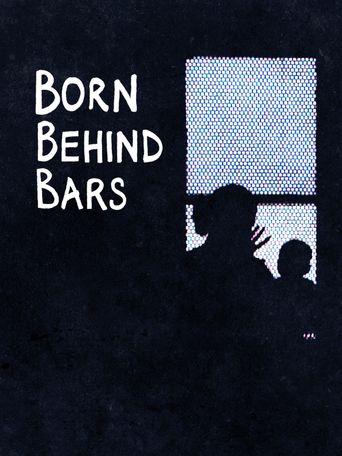 Born Behind Bars Poster