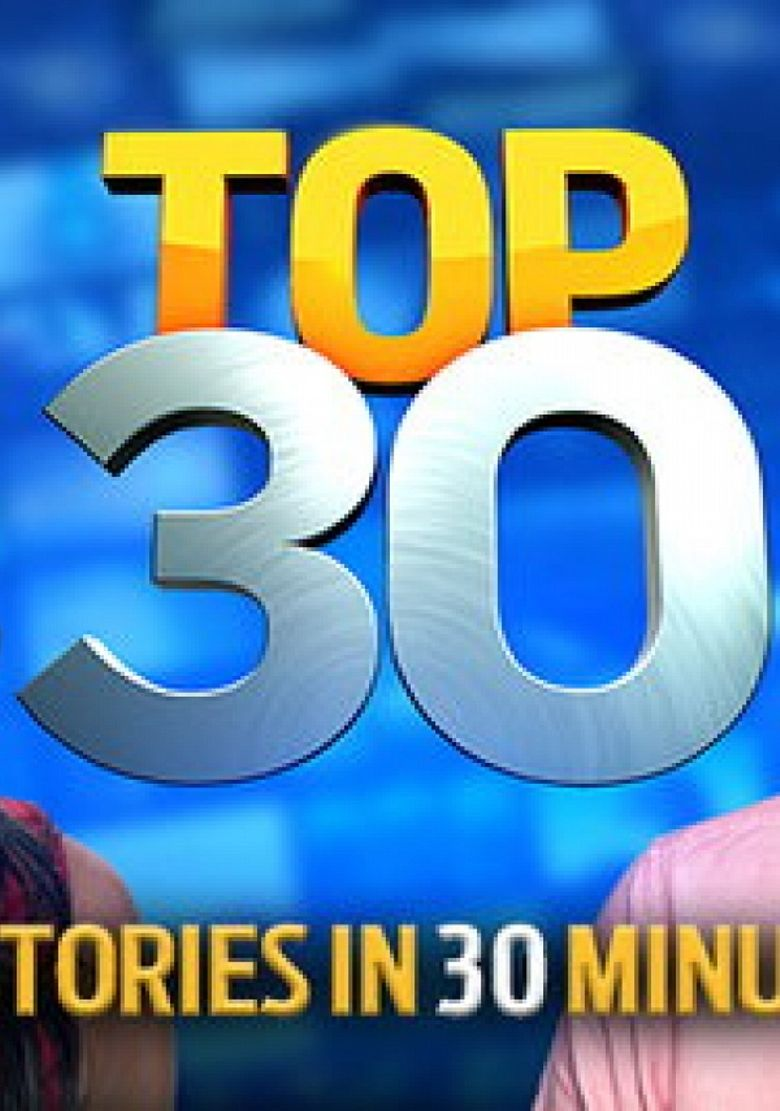 Watch Top 30