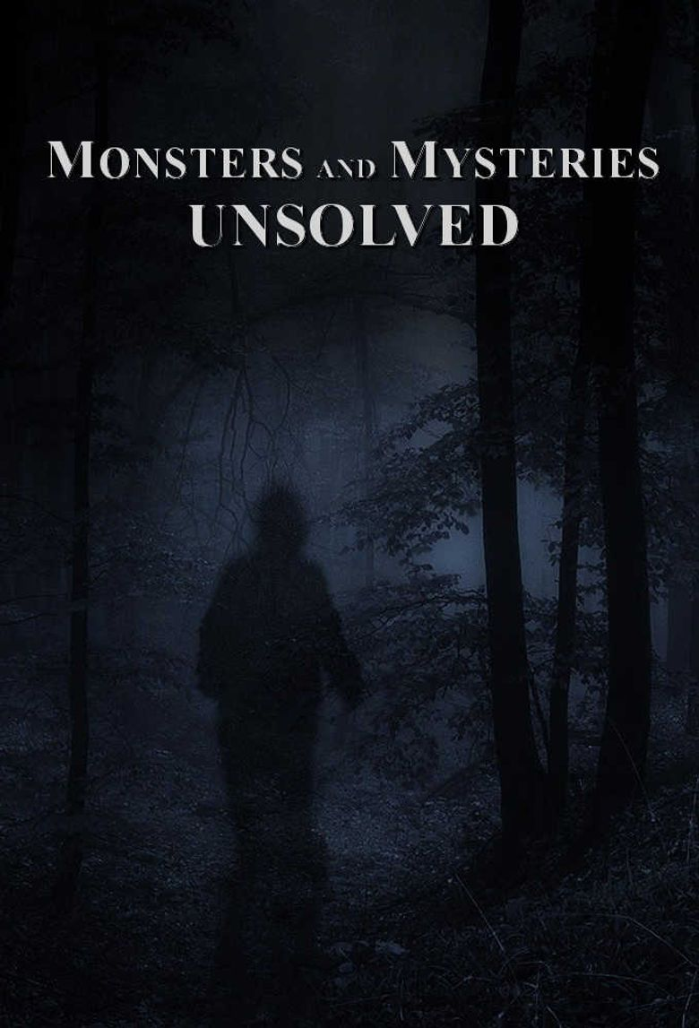 Monsters and Mysteries Unsolved Poster