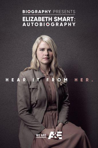 Elizabeth Smart: Autobiography Poster