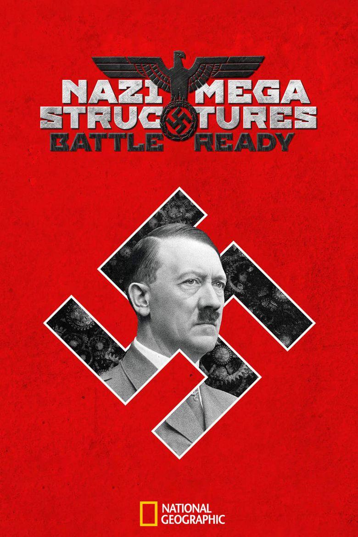 Nazi Megastructures: Battle Ready Poster