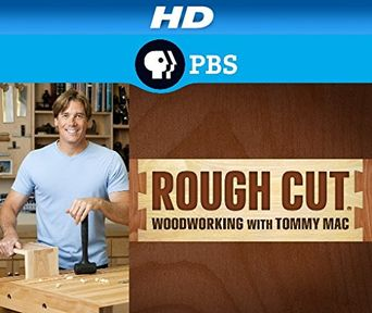 Rough Cut Woodworking with Tommy Mac Poster