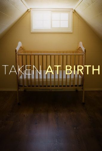 Taken at Birth Poster
