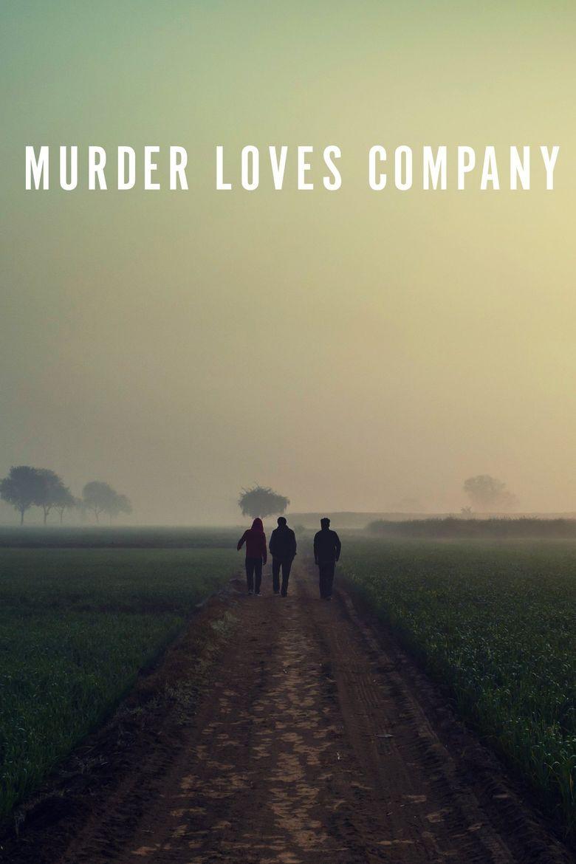 Murder Loves Company Poster