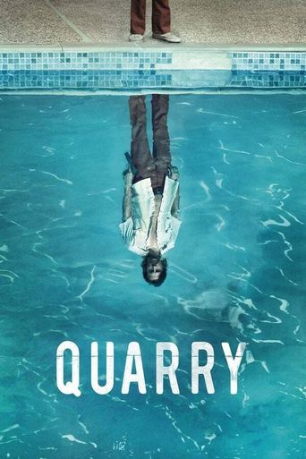 Watch Quarry