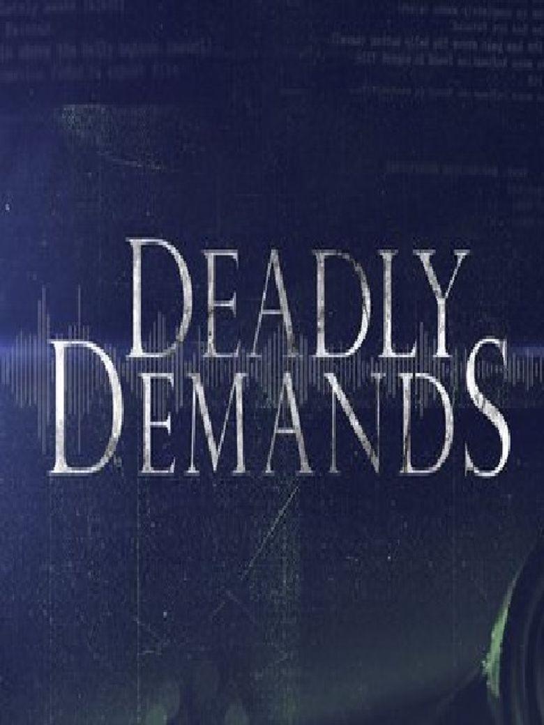 Deadly Demands Poster