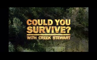 Could You Survive? with Creek Stewart Poster