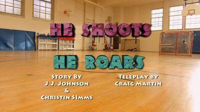 Watch SHOW TITLE Season 01 Episode 01 He Shoots, He Roars / A Winter Tail