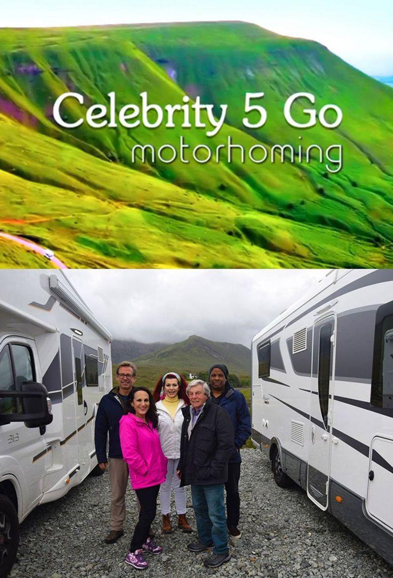 Celebrity 5 Go Motorhoming Poster