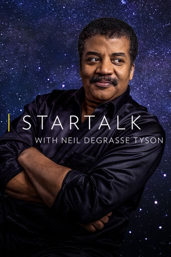 StarTalk with Neil deGrasse Tyson Poster