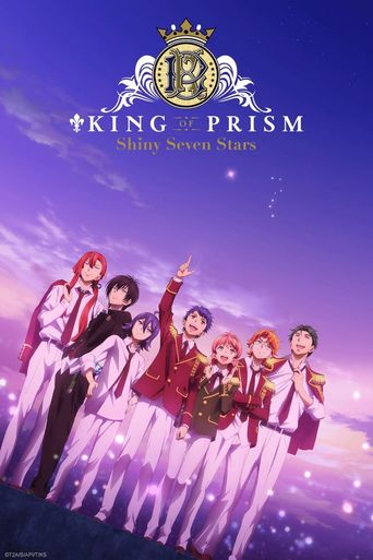 KING OF PRISM -Shiny Seven Stars- Poster