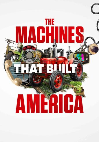 The Machines That Built America Poster