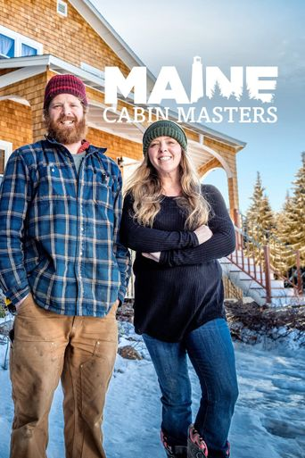 Watch Maine Cabin Masters