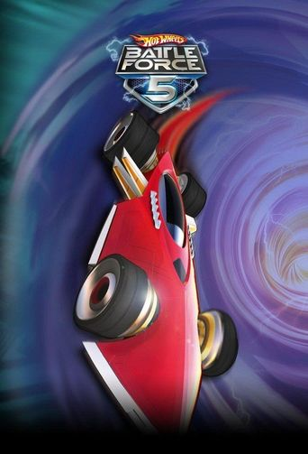 Hot Wheels Battle Force 5 Poster