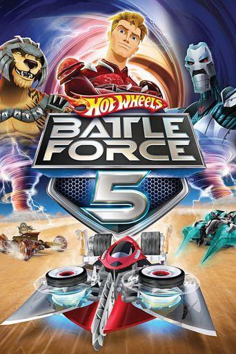 Hot Wheels Battle Force 5 Poster