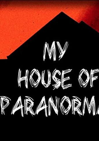 My House of Paranormal Poster