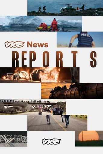 Vice News Reports Poster