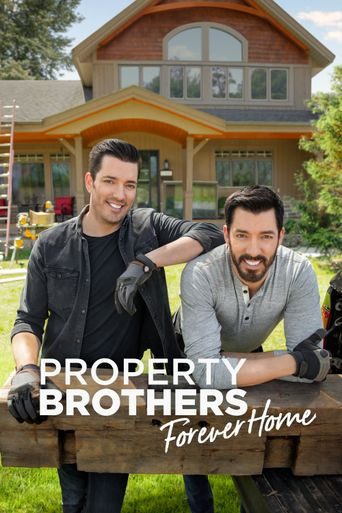 Property Brothers: Forever Home Poster