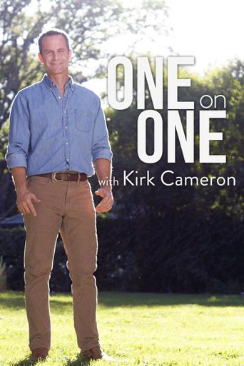 One on One with Kirk Cameron Poster