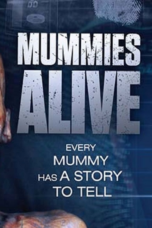 Mummies Alive Poster