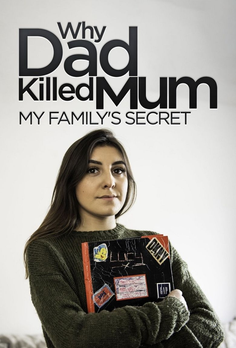 Why Dad Killed Mum: My Family's Secret Poster