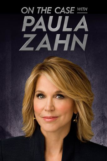 Watch On the Case With Paula Zahn