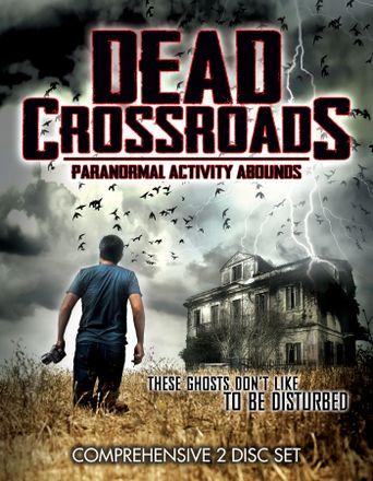 Dead Crossroads Poster