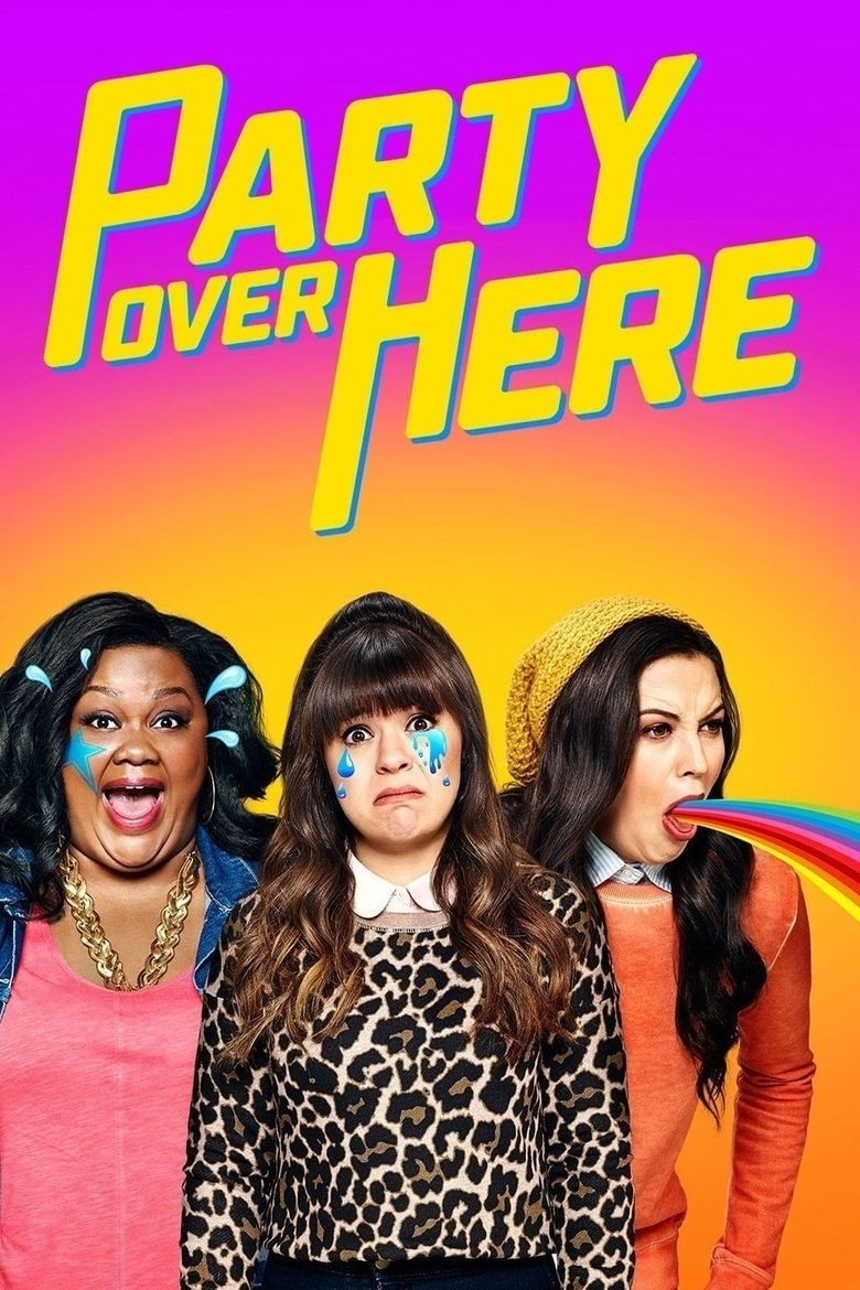 Party Over Here Poster