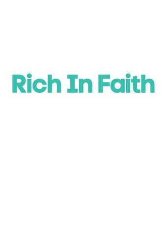 Rich in Faith Poster