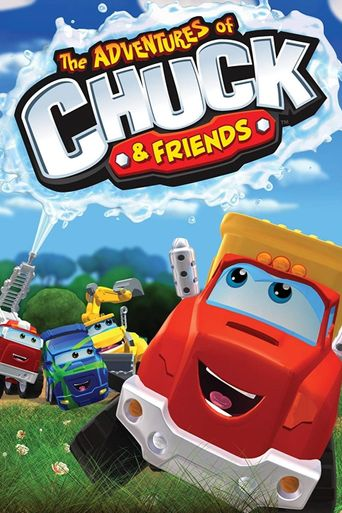 The Adventures of Chuck and Friends Poster