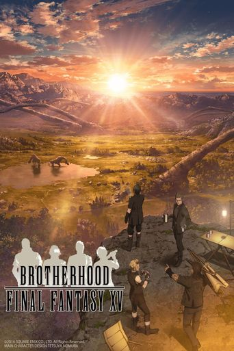 Brotherhood: Final Fantasy XV Poster