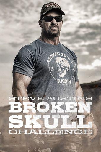 Steve Austin's Broken Skull Challenge Poster