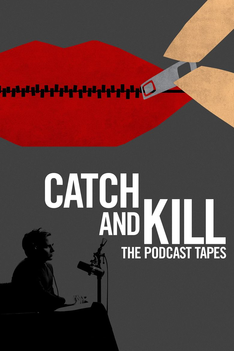 Catch and Kill: The Podcast Tapes Poster