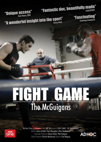 Fight Game: The McGuigans Poster