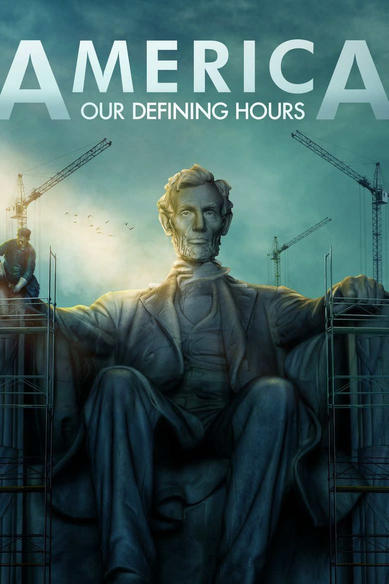 America: Our Defining Hours Poster
