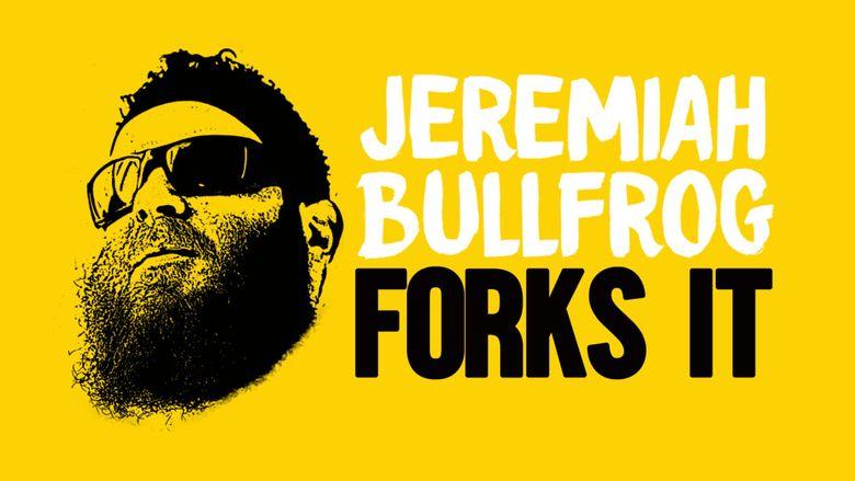 Jeremiah Bullfrog Forks It Poster
