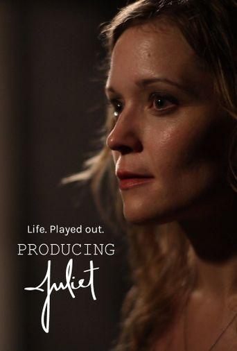Producing Juliet Poster