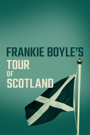 Frankie Boyle's Tour of Scotland Poster