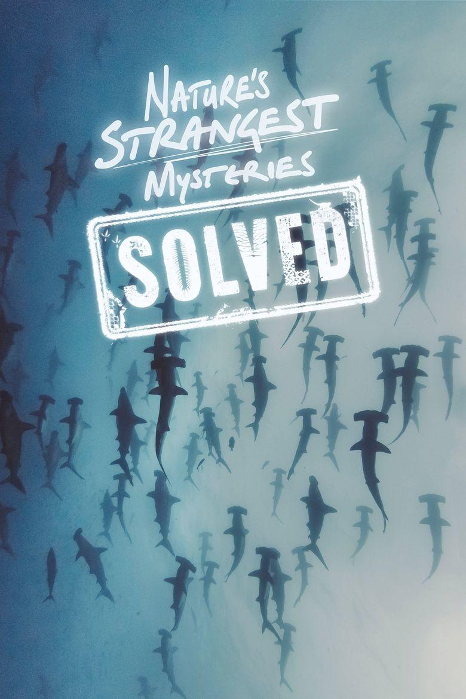 Nature's Strangest Mysteries: Solved Poster