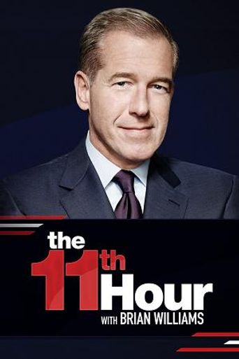 The 11th Hour with Brian Williams Poster