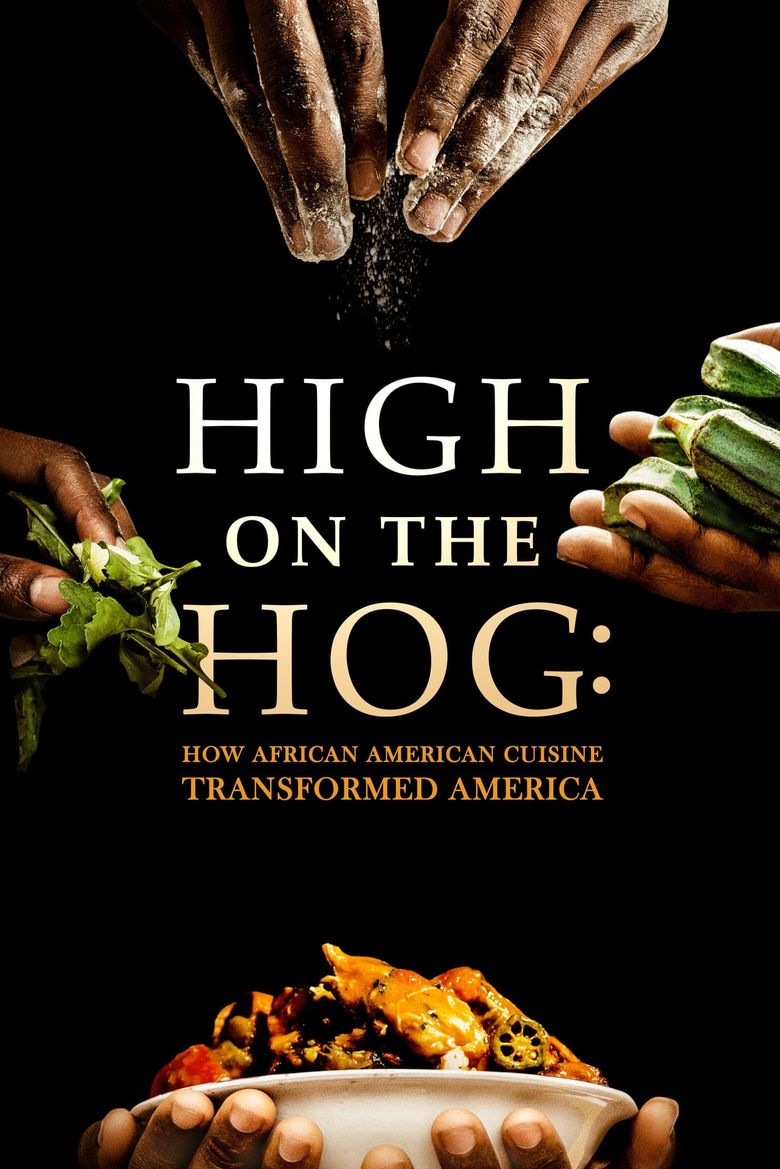 High on the Hog: How African American Cuisine Transformed America Poster