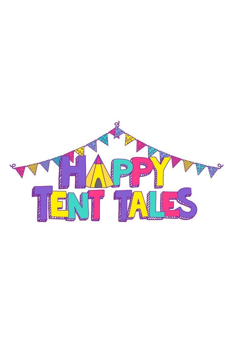 Happy Tent Tales Poster
