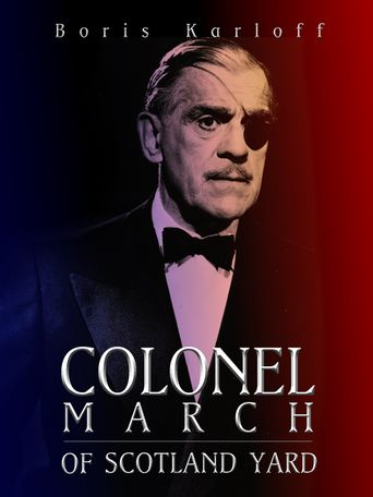 Colonel March of Scotland Yard Poster